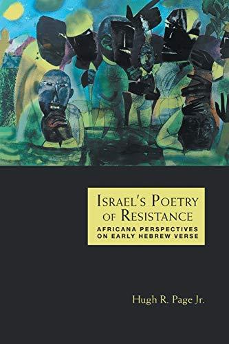 Israel's Poetry of Resistance: Hugh R. Page Jr.