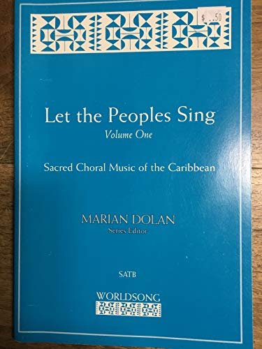 9780800675394: Let the Peoples Sing: Sacred Choral Music from the Caribbean (World Song)
