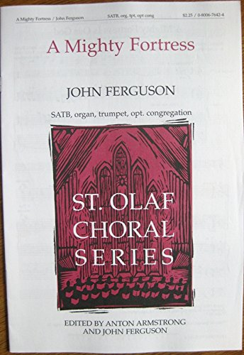 9780800676421: Mighty Fortress (St Olaf Choral)