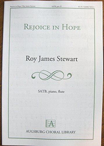 9780800676520: Rejoice In Hope (Augsburg Choral LIbrary, SATB, PIano, Flute)
