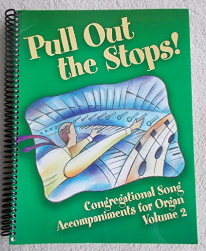 9780800677688: Pull Out the Stops!: Congregational Song Accompaniment for Organ, Volume 2