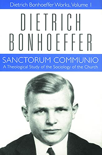 9780800683016: Sanctorum Communio: A Theological Study of the Sociology of the Church (Dietrich Bonhoeffer Works, Vol. 1)