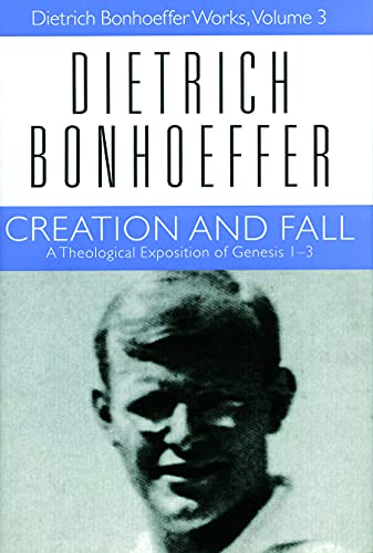 9780800683030: Creation and Fall (Dietrich Bonhoeffer Works, Vol. 3)