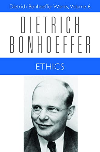 9780800683269: Ethics (Dietrich Bonhoeffer Works, Vol. 6)