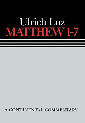9780800696009: Matthew 1-7 A Continental Commentary (Continental Commentaries)