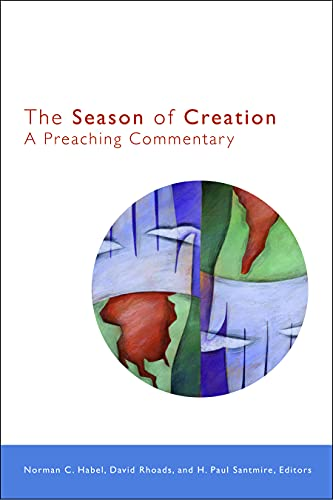 9780800696573: The Season of Creation: A Preaching Commentary
