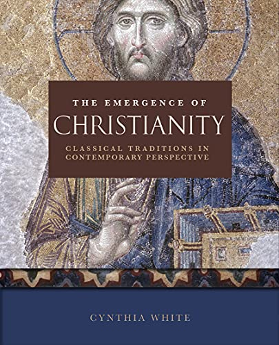 9780800697471: The Emergence of Christianity: Classical Traditions in Contemporary Perspective