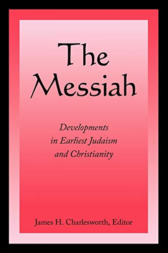9780800697587: The Messiah: Developments in Earliest Judaism and Christianity