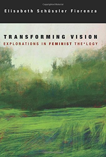 9780800698065: Transforming Vision: Explorations in Feminist Theology