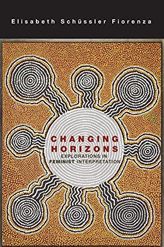9780800698072: Changing Horizons: Explorations of Feminist Interpretation