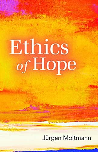 9780800698584: Ethics of Hope