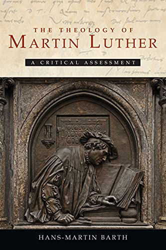 9780800698751: The Theology of Martin Luther: A Critical Assessment