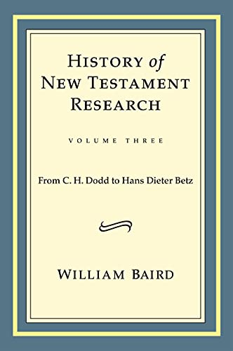 9780800699185: History of New Testament Research: From C. H. Dodd to Hans Dieter Betz