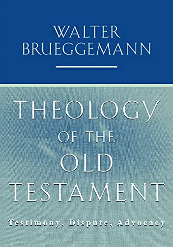 9780800699314: Theology of the Old Testament: Testimony, Dispute, Advocacy