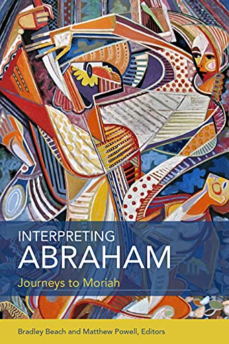 9780800699581: Interpreting Abraham: Journeys to Moriah