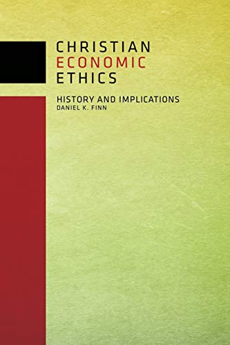 9780800699611: Christian Economic Ethics: History and Implications