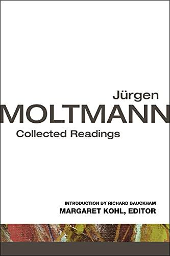 9780800699895: Jurgen Moltmann: Collected Readings