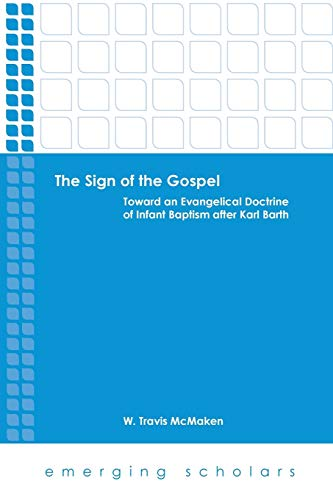 9780800699994: The Sign of the Gospel (Emerging Scholars)