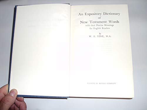 9780800700898: An Expository Dictionary of New Testament Words: With Their Precise Meanings for English Readers