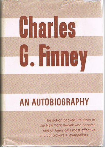 9780800700959: Charles G. Finney: An Autobiography