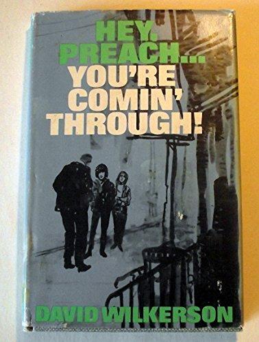 9780800701376: Hey, Preach--You're Comin' Through!