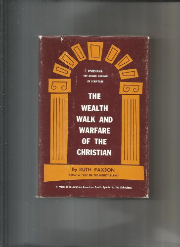 Wealth Walk and Warfare of the Christians: Paxson, R.