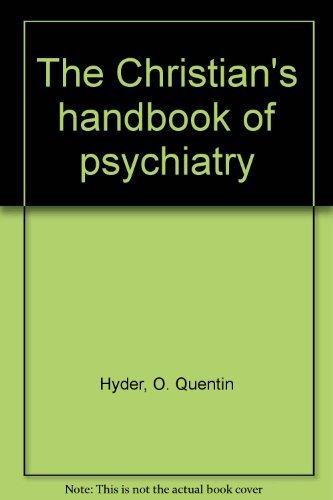9780800704728: The Christian's handbook of psychiatry