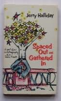 9780800705114: Spaced out and gathered in;: A sort of an autobiography of a Jesus freak