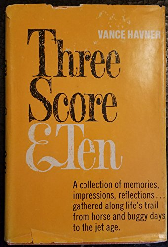 Three Score & Ten (0800705785) by Vance Havner