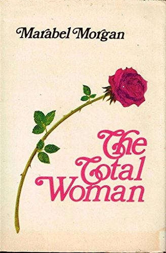 9780800706081: The Total Woman