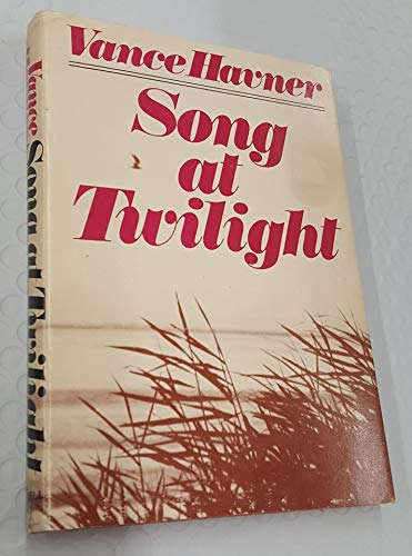 Song at Twilight: Havner, Vance