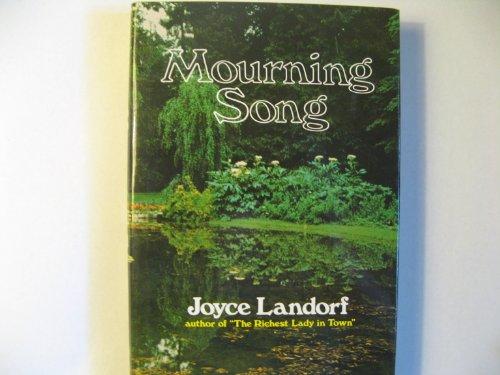 Mourning Song: Joyce Landorf Heatherley