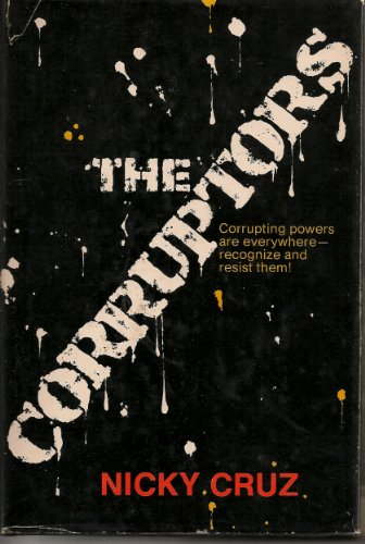 9780800706845: Title: The corruptors