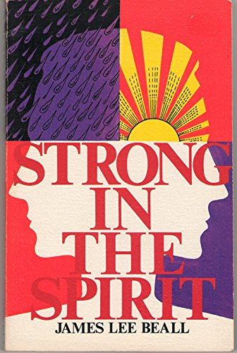 Strong in the Spirit: James L. Beall