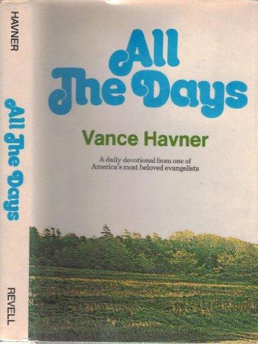 All The Days: Vance Havner