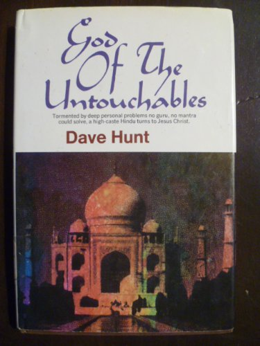 God of the untouchables (080070813X) by Dave Hunt