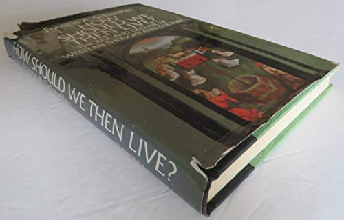 How Should We Then Live?: The Rise: Francis A. Schaeffer
