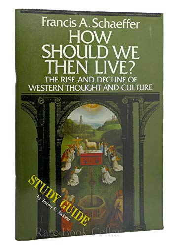9780800708207: How Should We Then Live (Study Guide)