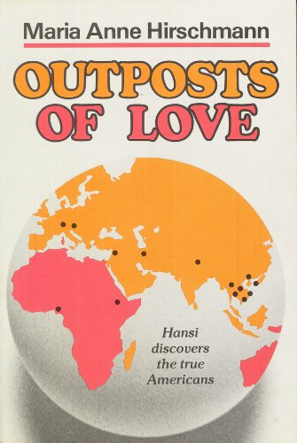 9780800708399: Outposts of Love: Hansi Discovers the True Americans