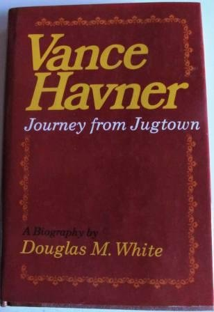 9780800708931: Vance Havner: Journey from Jugtown: A biography