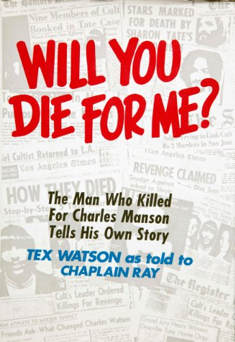 9780800709129: Title: Will You Die For Me The Man Who Killed For Charles