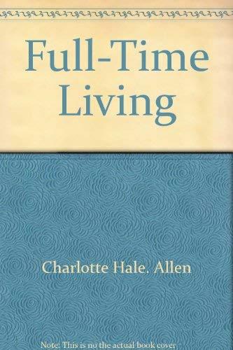 Full Time Living: Charlotte H. Allen