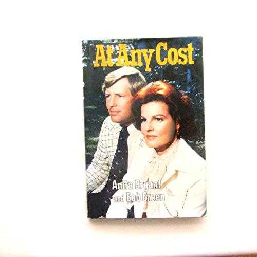 At Any Cost: Anita Bryant, Bob Green