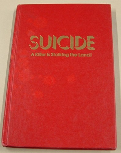 Suicide: a killer is stalking the land (0800709853) by David Wilkerson