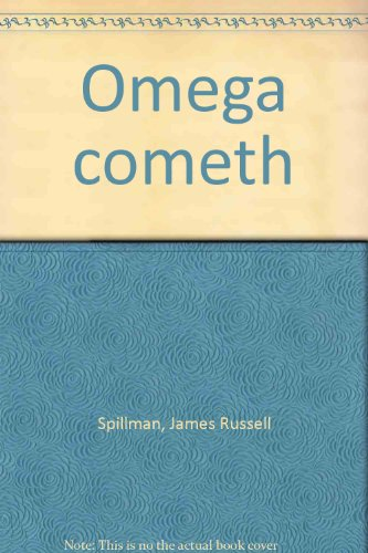 Omega Cometh: How To Live in the Last Days