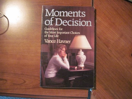 9780800710910: Moments of Decision