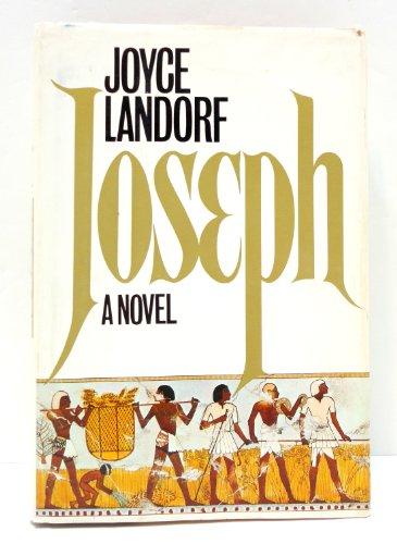 Joseph: A novel: Heatherley, Joyce Landorf