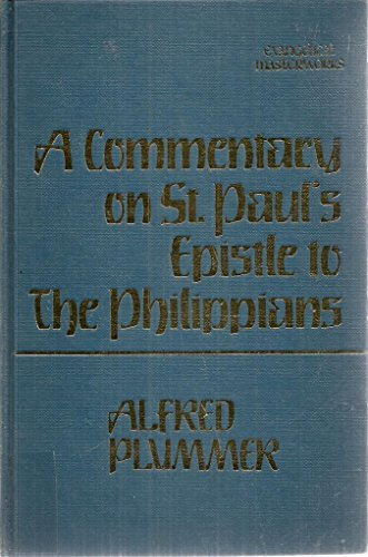 A Commentary on St. Paul's Epistle to: Plummer, Alfred