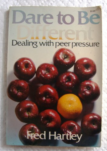 9780800711115: Dare to be different: Dealing with peer pressure