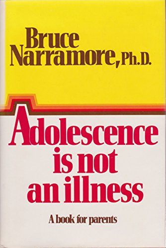 9780800711146: Adolescence is not an illness